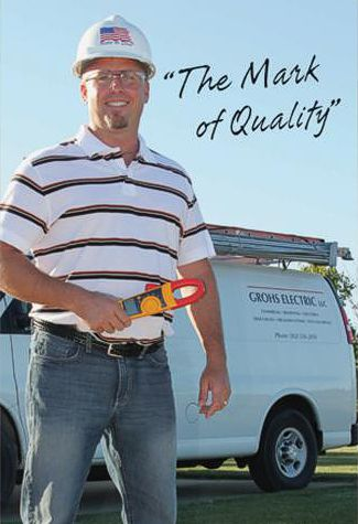 Mark J. Grohs - Owner, Master Electrician, licensed, insured and bonded in Wisconsin & Illinois
